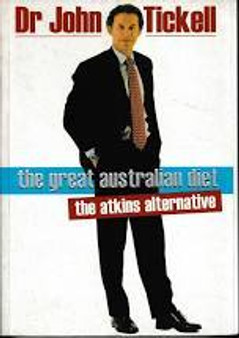 The Great Australian Diet  Dr John Tickell