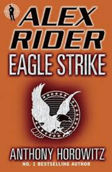Alex Rider Eagle Strike  Anthony Horowitz