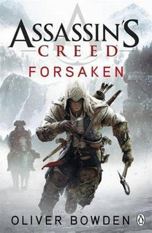 Assassin's Creed Forsaken  Oliver Bowden