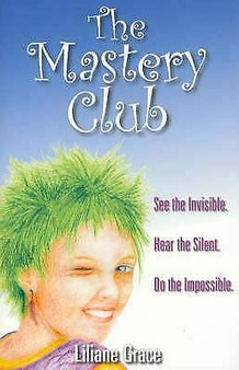 The Mastery Club - Liliane Grace