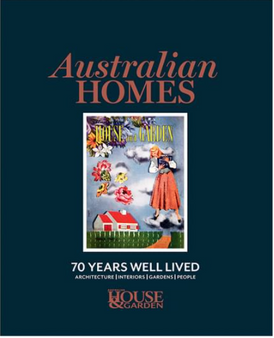 Australian homes 70 Years Well Lived - House & Garden
