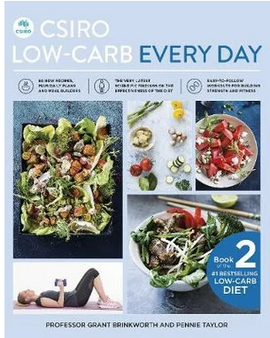 CSIRO Low-Carb Every Day - Professor Grant Brinkworth and Pennie Taylor