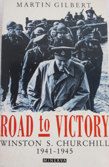 Road to Victory - Martin Gilbert