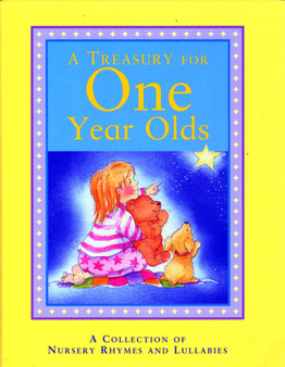 A Treasure For One Year Olds   Michelle White & Gaby Hansen Hardcover