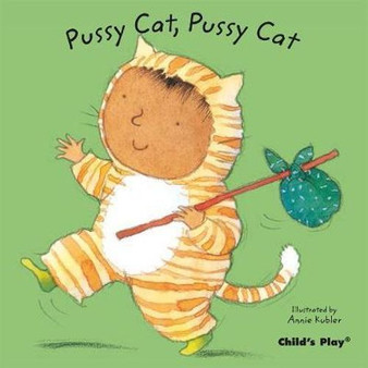 Pussy Cat, Pussy Cat illustrated by Annie Kubler  Hardcover