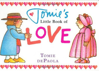 Tomie's Little Book of Love  Tomie de Paola Hardcover