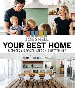 Your Best Home - Joe Snell