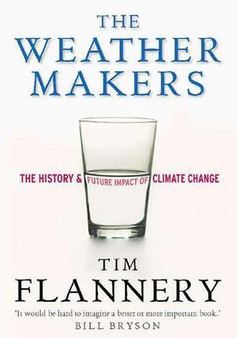 The Weather Makers  Tim Flannery