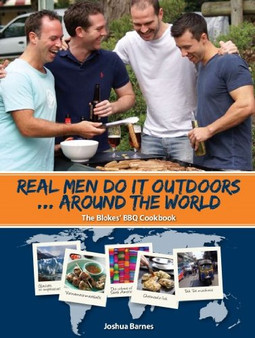 Real Men Do it Outdoors: Around the World - Barnes