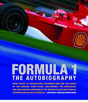 Formula 1  The Autobiography -  Edited by Gerald Donaldson