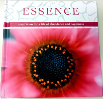 Essence: Inspiration for Living a Life of Abundance and Happiness - Suzanne and Barbara Maher