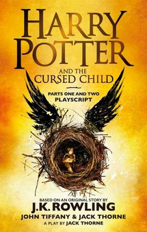 Harry Potter and The Cursed Child: Parts One and Two (Playscript) - J.R. Rowlings