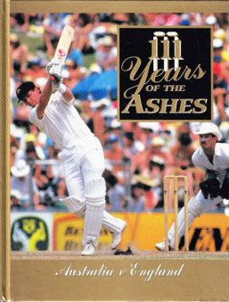 111 Years Of The Ashes: Australia V England (Hard Cover)