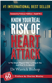 Know Your Real Risk Of Heart Attack? - Dr. Warrick Bishop