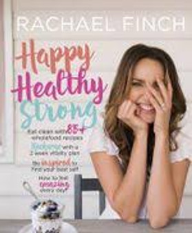 Happy Healthy Strong  Rachael Finch
