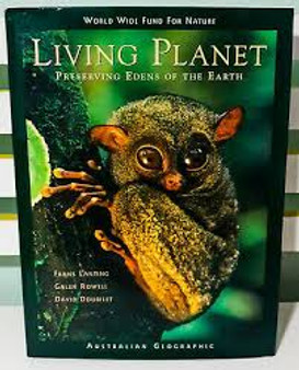 Living Planet  Preserving Edens of The Earth  Australian Geographic