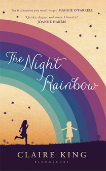 The Night Rainbow - Claire King (Hardcover)