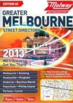 Melway  Greater Melbourne Street Directory 2013 Edition