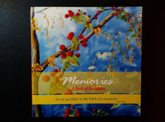 Memories A Book of Quotations