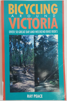 Bicycling around Victoria  Ray Peace