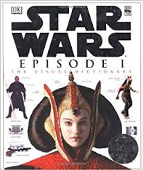 Star Wars Episode I: The Visual Dictionary   David West Reynolds