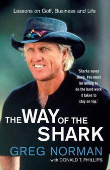 The Way Of The Shark - Greg Norman