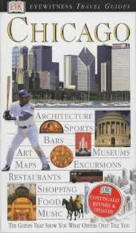 Chicago  Eyewitness Travel Guides