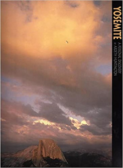 Yosemite National Park: A Personal Discovery (10x13 Book) - Huntington