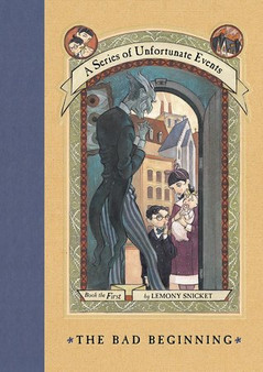 A Series of Unfortunate Events *The Bad Beginning* - Lemony Snicket (Hardcover)