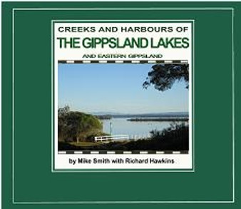 Creeks and Harbours of The Gippsland Lakes and Eastern Gippsland