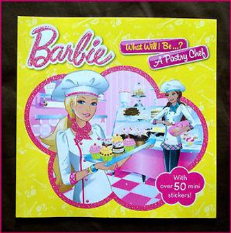 Barbie: What Will I Be...? A Pastry Chef
