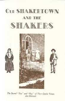 Old Shakertown and the Shakers  Daniel Mac-Hir Hutton