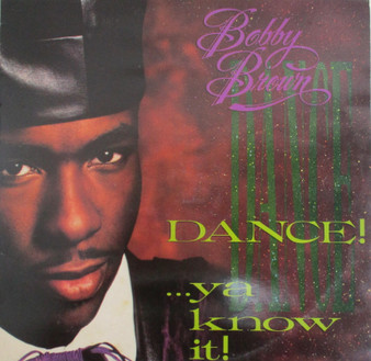 Dance...ya Know It! - Bobby Brown