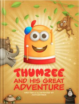 Thumzee and His Great Adventure- Anthony Mok