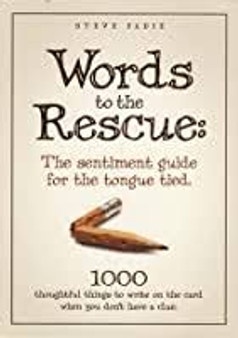 Words to the Rescue  Steve Fadie