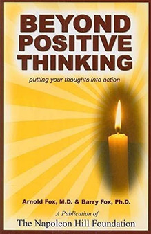 Beyond Positive Thinking - Arnold Fox, M.D. & Barry Fox, Ph.D.