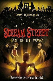 Scream Street: Heart of the Mummy - Tommy Donbavand