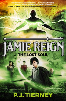 Jamie Reign: The Lost Soul - P.J. Tierney