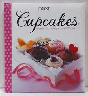 Cupcakes Irresistible, indulgent and delicious