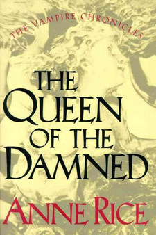 The Queen of The Damned - Anne Rice (Hardcover)