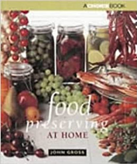 Food Preserving At Home - John Gross (Hard Cover)