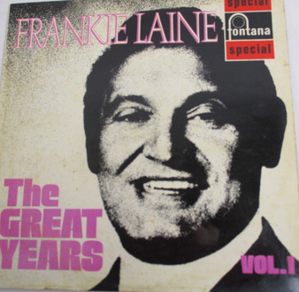 THE GREAT YEARS VOL 1 - FRANKIE LAINE