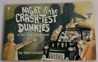 Night of the crash-test dummies - Gary Larson