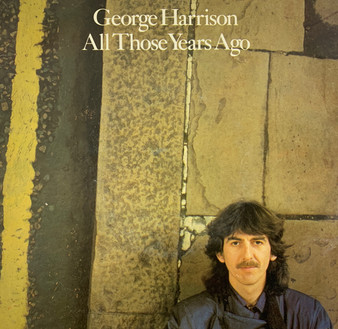 45 RPM All Those Years Ago - George Harrison