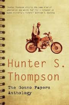The Gonzo Papers Anthology  Hunter S. Thompson