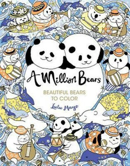 A Million Bears: Beautiful Bears To Colour - Lulu Mayo