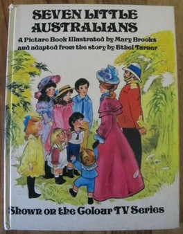 Seven Little Australians - Mary Brooks (Hard Cover)