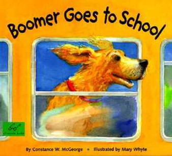 Boomer Goes To School - Constance W. McGeorge