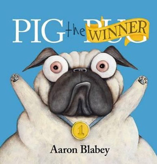 Pig The Winner - Aaron Blabey (Hard Cover)