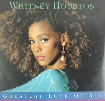 45 RPM Greatest Love of All - Whitney Houston